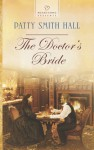 The Doctor's Bride - Patty Smith Hall