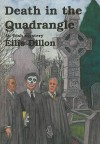 Death in the Quadrangle: A Classic Mystery - Eilís Dillon