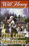The Gates of the Mountains - Will Henry