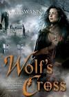 Wolfs Cross - S.A. Swann, Grover Gardner