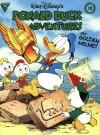 Walt Disney's Donald Duck Adventures: The Golden Helmet (Gladstone Comic Album Series No. 13) - Carl Barks