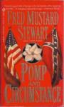 Pomp and Circumstance - Fred Mustard Stewart