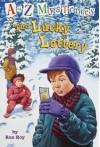 The Lucky Lottery - Ron Roy, John Steven Gurney