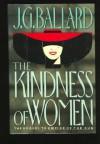 The Kindness of Women - J.G. Ballard