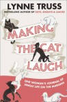 Making The Cat Laugh - Lynne Truss