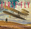 First to Fly: How Wilbur & Orville Wright Invented the Airplane - Peter Busby, David Craig