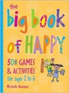 The Big Book of Happy - Michelle Kennedy