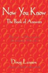 Now You Know: The Book of Answers - Doug Lennox, Catriona Wight