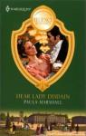 Dear Lady Disdain - Paula Marshall