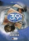 Die 39 Zeichen - Ruf der Karibik: Band 9 (German Edition) - Linda Sue Park, Ursula Held
