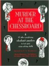 Murder At the Chessboard - P.T. Houdunitz, Derrick Niederman, Tom Bullimore, Jim Sukach, Hy Conard, Stan Smith