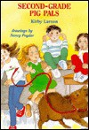 Second-Grade Pig Pals - Kirby Larson, Nancy Poydar