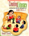 Creating Literacy Instruction for All Children in Grades Pre-K to 4 [With Mylabschool] - Thomas G. Gunning