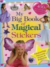 My Big Book of Magical Stickers [With 400 Reusable Stickers] - Hinkler Books