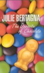 The Opposite of Chocolate - Julie Bertagna