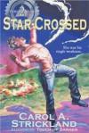 Star-Crossed - Carol A. Strickland