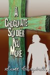 A Chocolate Soldier No More - Scott Campbell
