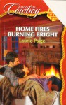Home Fires Burning Bright - Laurie Paige