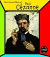 Paul Cezanne (The Life & Work Of) - Heinemann
