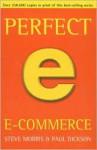 Perfect E-Commerce - Steven Morris, Paul Dickson