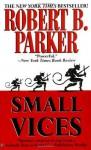 Small Vices (Spenser, #24) - Robert B. Parker, Burt Reynolds
