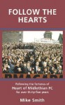 Follow the Hearts - Mike Smith