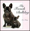 The French Bulldog - Steve Eltinge, Linda McKee