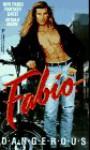 Dangerous - Fabio