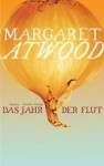 The Year of the Flood - Monika Schmalz, Margaret Atwood