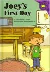 Joey's First Day - Christianne C. Jones, James Demski Jr.