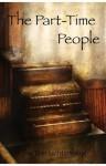 The Part-Time People - Tom Lichtenberg, Benhamish Allen