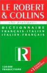 Le Robert et Collins: Dictionnaire francais-italien / italien-francais - Dictionary