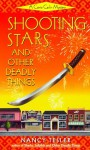 Shooting Stars and Other Deadly Things - Nancy Tesler