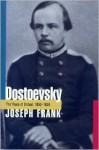 Dostoevsky: The Years of Ordeal, 1850-1859 - Joseph Frank