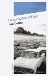 La autopista del Sur - Julio Cortázar
