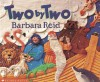 Two by Two - Barbara Reid