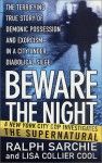 Beware the Night - Ralph Sarchie, Lisa Collier Cool