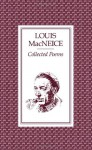 Collected Poems of Louis MacNeice - Louis MacNeice