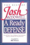 A Ready Defense The Best Of Josh Mcdowell - Josh McDowell, Bill Wilson