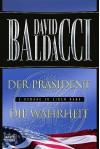 Der Präsident. Die Wahrheit. (Absolute Power / The Simple Truth) - David Baldacci