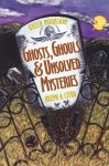 Green Mountain Ghosts, Ghouls & Unsolved Mysteries - Joseph A. Citro, Bonnie Christensen