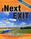 The Next Exit 2011: USA Interstate Exit Directory: the Most Complete Interstate Exit Directory - Mark W. Watson