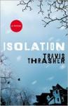 Isolation - Travis Thrasher