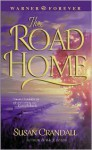 The Road Home - Susan Crandall