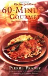 The New York Times 60-Minute Gourmet - Pierre Franey, Craig Claiborne