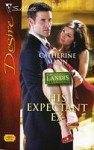 His Expectant Ex (The Landi$ brothers, #2) (Silhouette Desire, #1895) - Catherine Mann