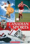 Canada Close Up: Canadian Sports - Susan Hughes