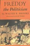 Freddy the Politician - Walter R. Brooks, Kurt Wiese