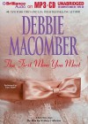 The First Man You Meet - Debbie Macomber, Kate Rudd