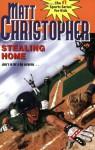 Stealing Home (Matt Christopher) - Matt Christopher, Paul Mantell